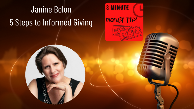 3 minute money tip - 5 steps to informed giving podcast by Janine Bolon