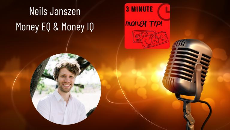 Niels Janszen - Money EQ and IQ. 3 minute money tip with Janine Bolon.