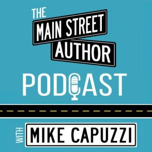 The Main Street Author Podcast with Mike Capuzzi and Janine Bolon