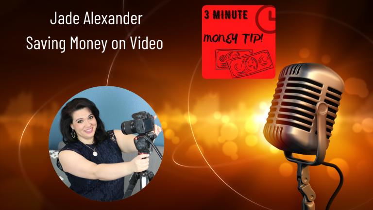 Three Minute Money Tips with Jade Alexander and Janine Bolon - Saving Money on Video